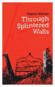 ThroughSplintered Walls